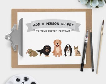 Add a PERSON or PET to your custom portrait {UPGRADE}