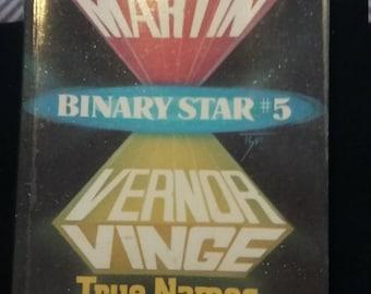 Binary star #5 True names by Vernor vinge. Nightflyers by george r.r. martin