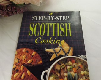 Scottish Cooking,  Step by Step Scottish Cookery Book , Unused