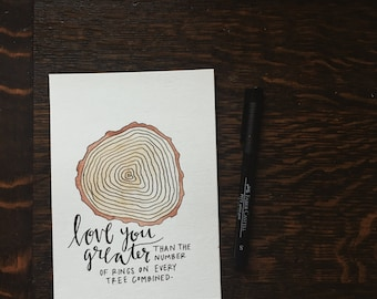 Love You Greater Tree Rings 5x7 Print