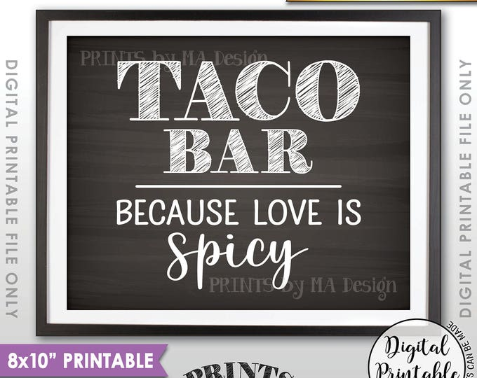 """Taco Bar Sign, Love is Spicy Wedding Sign, Wedding Reception Taco Sign, Spicy Love, 8x10"""" Chalkboard Style Printable Instant Download"""
