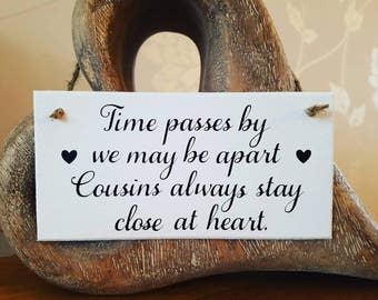 Cousin sign, plaque, shabby chic sign,