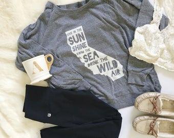 Gifts for Mom. Mom Shirt. California. Ralph Waldo Emerson. Live in the Sunshine Swim the sea Drink the wild air Sweatshirt