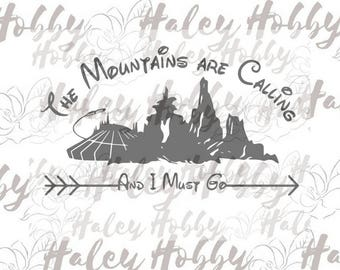 Mountains Are Calling and I Must Go Disney SVG DXF Silhouette Cut File PNG