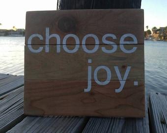 Wooden Sign - Choose Joy