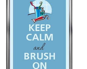 Keep calm and brush on - Art Print - Keep Calm Art -  Prints - Posters - Motivational quotes - Motivational quotes - Keep Calm Poster