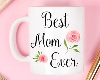 Best mom mug, worlds best mom mug , mother's day mug, mothers day mug, mothers day, worlds best mom, best mom ever mug, mom mug