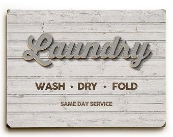 Laundry wood sign, wash dry fold, laundry room decor, wash dry fold wood plank, art print on wood, rustic wall art, farmhouse laundry