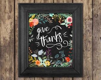 Thanksgiving Decor / Printable Give Thanks Wall Art / Floral Thanksgiving Printable Art / Fall Decor/ Fall Print / Floral Give Thanks Print