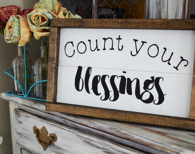 Count Your Blessing-Farmhouse Style Wooden Sign