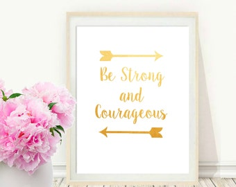 Be Strong And Courageous, Printable art, Bible Verse Print, Typography Poster, Instant Download, Wall Decor, Inspirational Poster