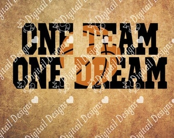 Basketball SVG - png - dxf - eps - ai - fcm - Cut file - Silhouette - Cricut - Basketball SVG - Basketball Cut File - One Team One Dream