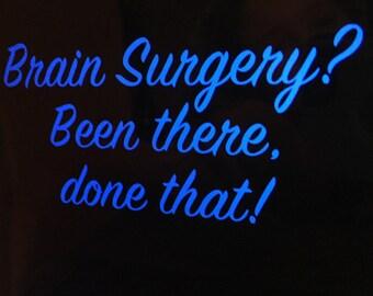 Funny Brain Surgery Survivor T-Shirt Cursive