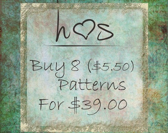 Bulk Pattern Discounts - Buy 8 (5.50) Patterns  for 39.00