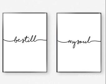 Be still my soul Typography a4 Print duo set