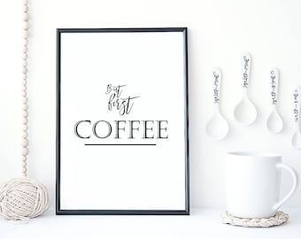 But first, coffee Typographic Kitchen Print