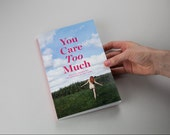 PRE-ORDER Self Care Anthology by 17 Women - You Care Too Much book