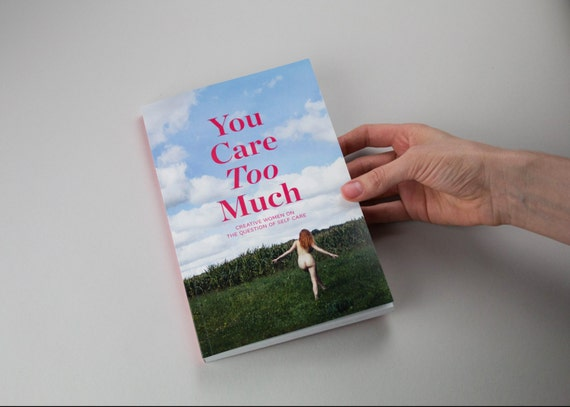 Self Care Anthology by 17 Women - You Care Too Much book