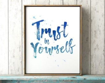 Trust In Yourself Motivational Print - Dorm Room Decor - Inspirational Wall Art Poster - New Year Goals - Positive Affirmation Printable
