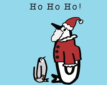 Ho Ho Ho! Christmas card! Penguin!
