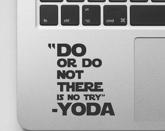 Starwars Quote Macbook Decal   Do or Do Not There is no Try - Yoda Movie Quote   Star Wars Macbook Sticker Saying