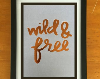 Wild & Free 9x7 Framed Quote