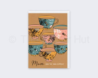 Mothers Day Card | Mum you're tea-riffic