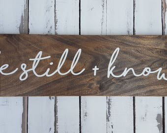 Be Still and Know wood sign-Rustic-Scripture-Farmhouse decor