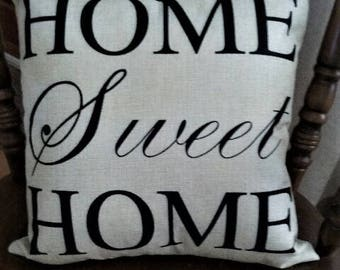"""Home Sweet Home Pillow Cover 18x18"""""""