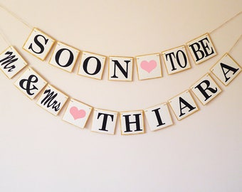 Engagement bunting, Soon to be Mr and Mrs bunting, Wedding Personalised, Bridal shower party