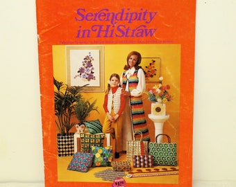 Vintage Serendipity in HiStraw Pattern Book, Straw-Like Rayon Yarn for Needle Crafts and Weaving, 1970's Raffia Crafts, Retro Mod Crochet