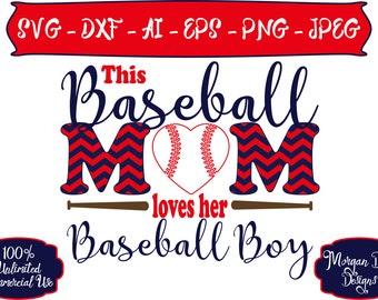 Baseball Mom Loves Her Baseball Boy SVG - Baseball Mom SVG - Baseball SVG - Sports Mom svg - Files for Silhouette Studio/Cricut Design Space
