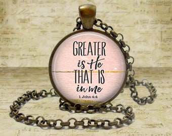 1 John 4:4 Greater is He that is in Me Bible verse necklace Scripture Jewelry Bible Verse pendant Religious jewelry Spiritual jewelry