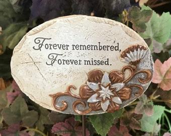 "Miniature Garden Sign - ""Forever Remembered, Forever Missed"""