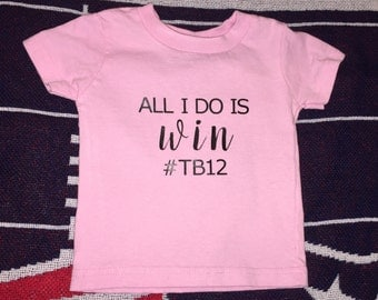 All I Do Is Win #TB12 Pink 6M Shortsleeve Baby Top New England Patriots GOAT Tom Brady Superbowl 51 TB12 Superbowl Champs