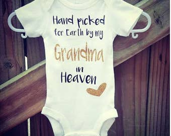 Hand Picked for Earth by Grandma in Heaven, Hand Picked, Miracle Baby
