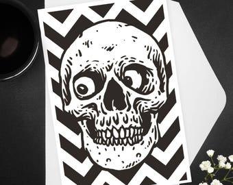 Skull Greeting Card / Funny Skull, macabre, chevron