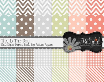 This Is The Day 12x12 300 dpi  Digital Scrapbook Spring Big Basic Pattern Papers and Backgrounds