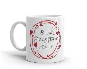11 oz Coffee Mug: Best Daughter Ever