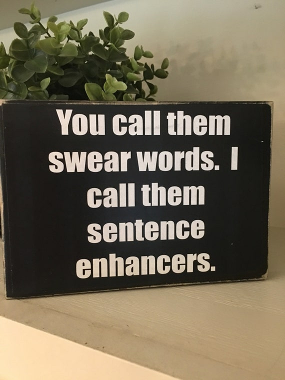 Swear words irreverent home decor funny gift about for Funny home decor