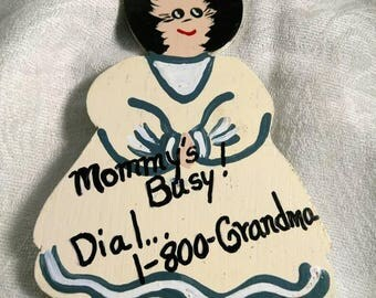 Vintage Wooden Magnet Mommy's Busy Call 1-800-Grandma