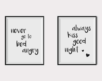 Always kiss me goodnight, Never go to bed angry, Quote wall art, couple print, Love poster, bedroom wall quotes, set of 2, typography poster
