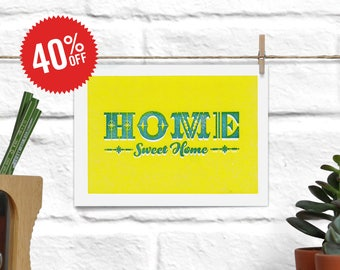 A6(ish) Home Sweet Home Print. Main color: yellow