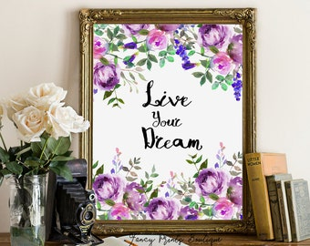 Live your dream, Tangled Disney Art Print, Tangled Printable Quote, Disney Printable Wall Art ,Tangled Disney quote, Tangled print art