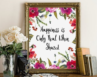 Happiness is Only Real When Shared Christopher McCandless Printable wall art, Into The Wild Quote print, Chris McCandless Quote printable