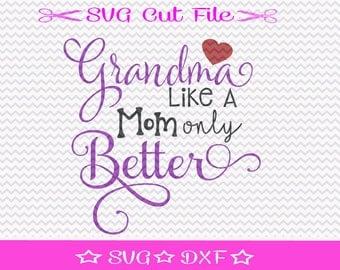 World's Best Grandma SVG File / Grandma SVG Cutting File / Best Granny SVG / Best Mema svg / Best Nana svg