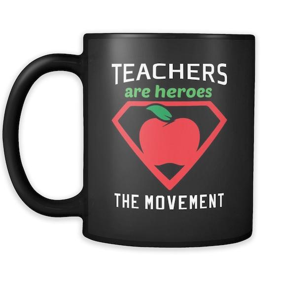 Teachers Are Heroes Coffee Mug Best Gift Ideas For Teachers