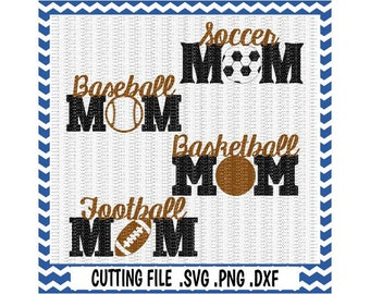 Sports Mom Svg, Football, Baseball, Basketball, Soccer, Svg-Dxf-Png, Cutting Files For Silhouette Cameo & Cricut, Svg Download.
