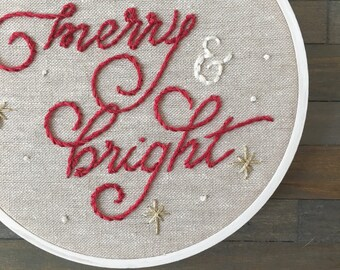 Merry and Bright Hand Embroidery. Christmas Decoration. Holiday Embroidery. Typography Hoop Art. Wall Art. Mantle Decor. Gifts under 50