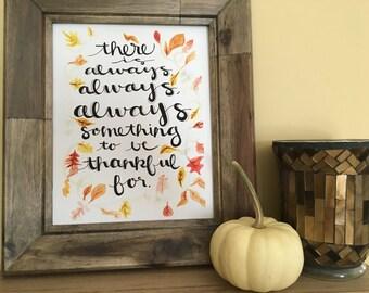 Thankful Art Print, Fall Art Decor, Autumn Home decor, Thankful art quote, Fall Leaves Art print, Thanksgiving Handmade Watercolor Art Print